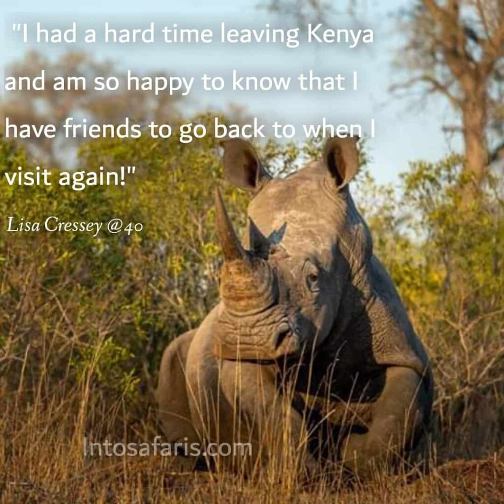 I had a hard time leaving Kenya (Best Travel quotes)