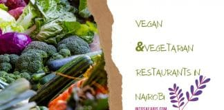 Vegatarian and Vegan Restaurants in Nairobi