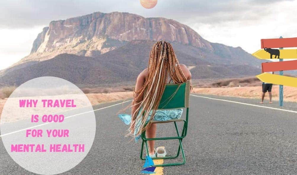 Why travelling is Good for your Health-Image Mukami Travel.